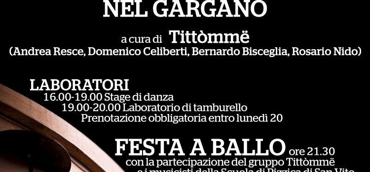 """IV FOCUS – LE TARANTELLE NEL GARGANO con i """"Tittòmmë"""""""