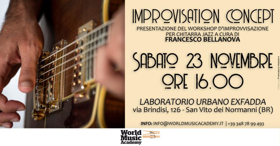 Bellanova, jazz, open day, improvvisazione chitarra jazz, brindisi, ostuni, fasano, carovigno, san vito dei normanni